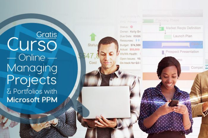 "Curso Gratis Online ""Managing Projects & Portfolios with Microsoft PPM"" Microsoft Estados Unidos"