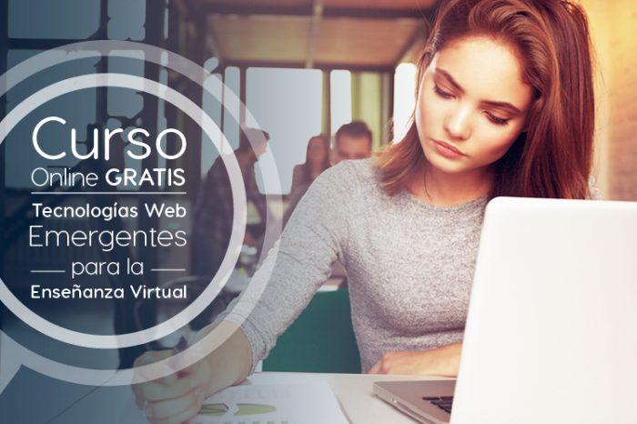 """Curso Gratis Online """"Tecnologías Web Emergentes para la Enseñanza Virtual"""" Universidad Galileo Guatemala"""